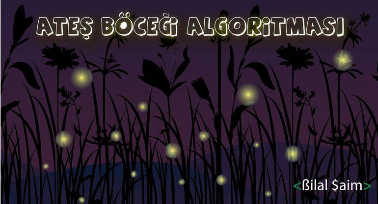 Ateş Böceği Algoritması - FA(Firefly Algorithm)